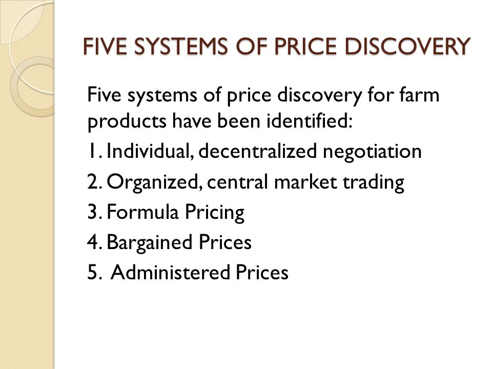 FIVE SYSTEMS OF PRICE DISCOVERY