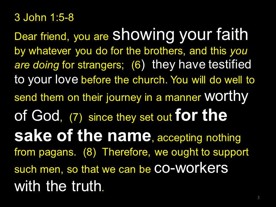 3 John 1:5-8