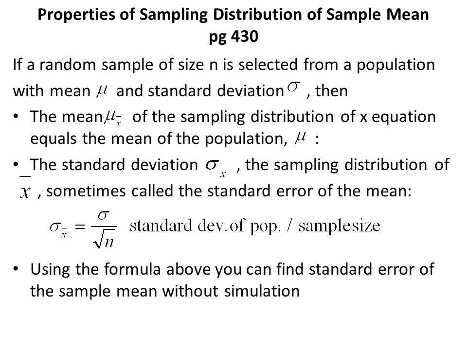 Properties of Sampling Distribution of Sample Mean pg 430