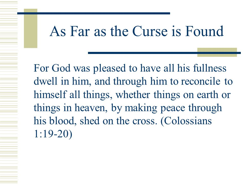 As Far as the Curse is Found