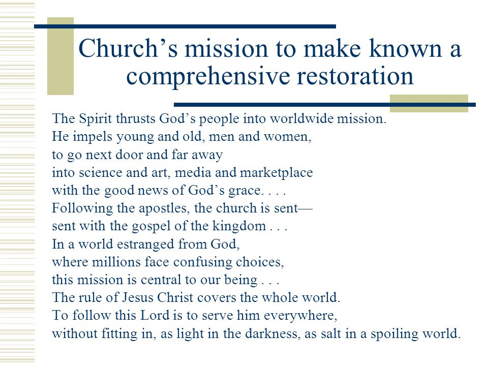 Church's mission to make known a comprehensive restoration