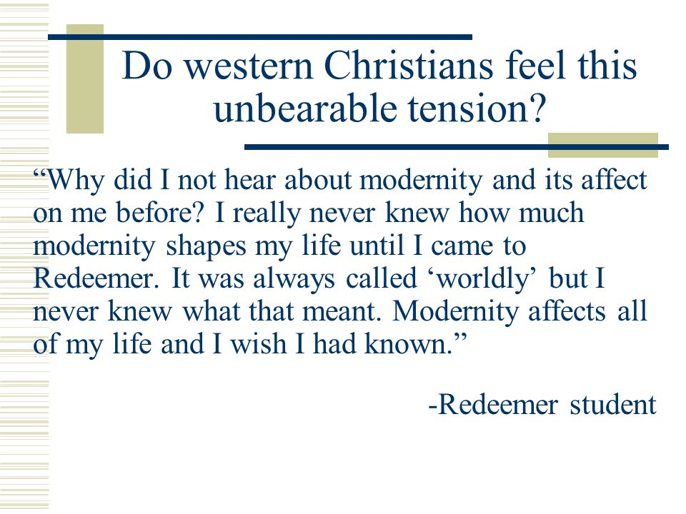 Do western Christians feel this unbearable tension