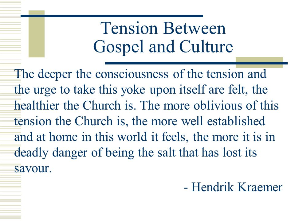 Tension Between Gospel and Culture