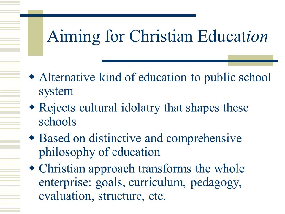 Aiming for Christian Education