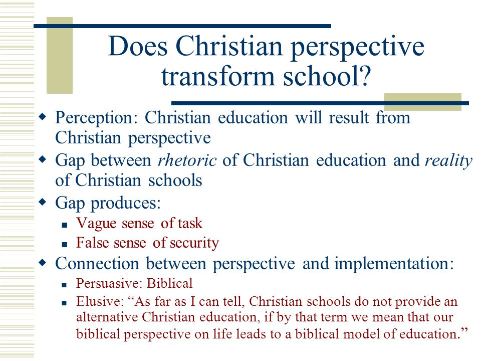 Does Christian perspective transform school