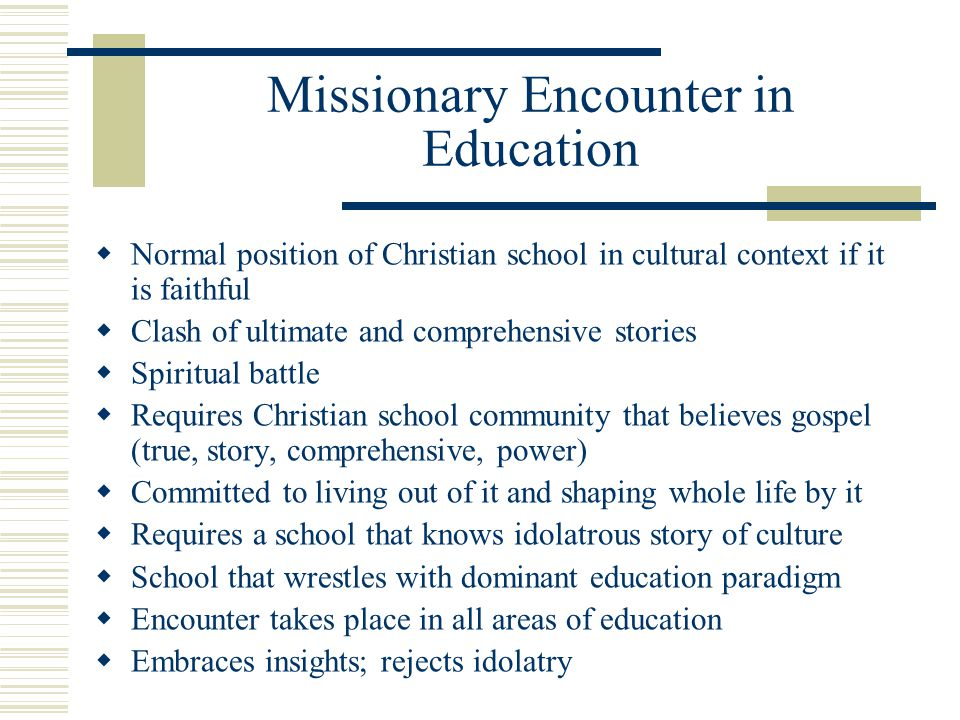 Missionary Encounter in Education