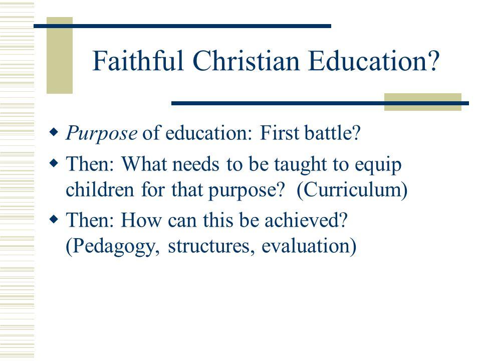 Faithful Christian Education