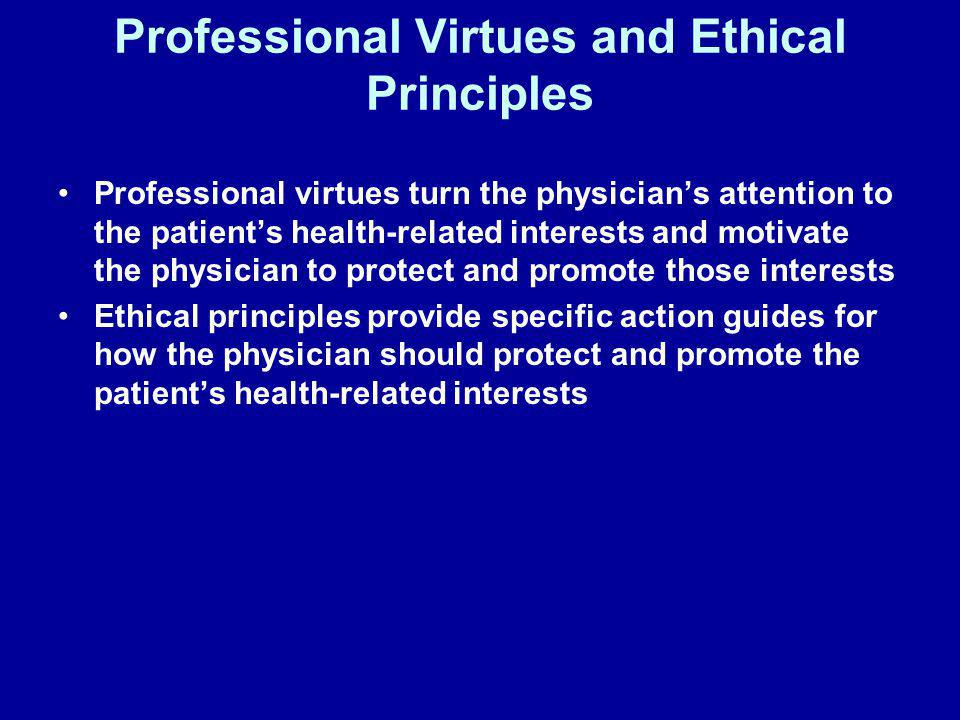 Professional Virtues and Ethical Principles