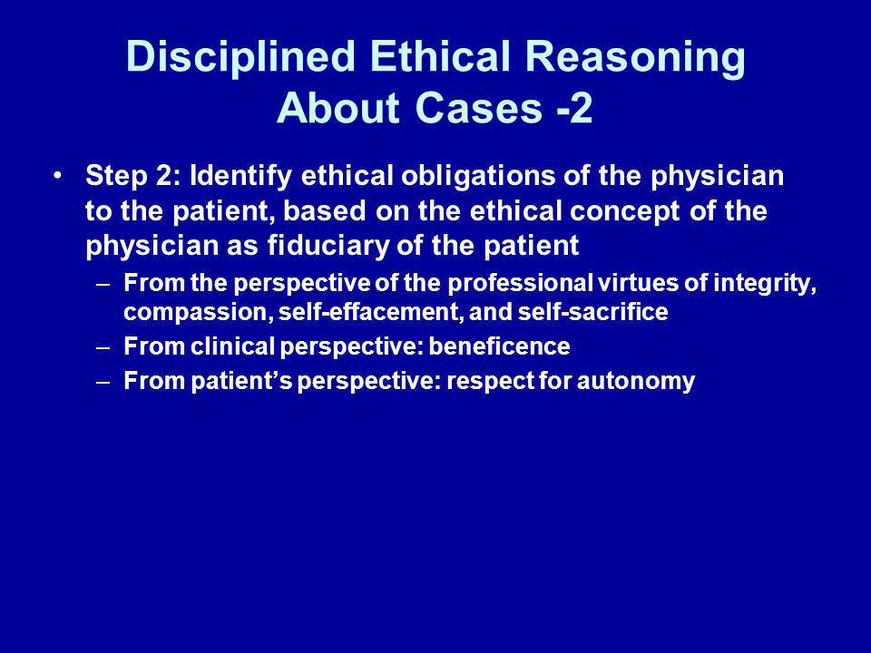 Disciplined Ethical Reasoning About Cases -2