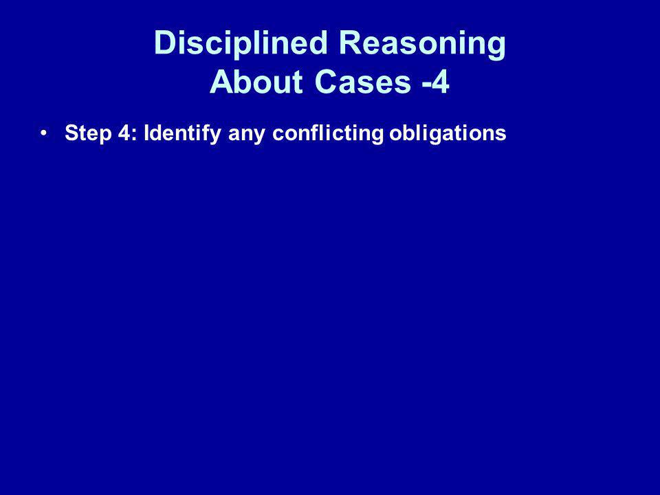 Disciplined Reasoning About Cases -4
