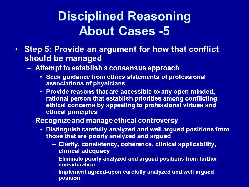 Disciplined Reasoning About Cases -5