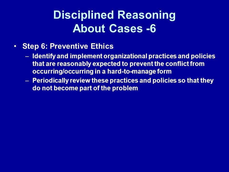 Disciplined Reasoning About Cases -6
