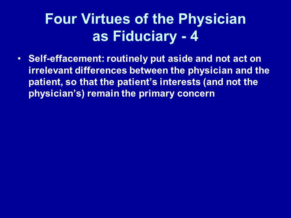 Four Virtues of the Physician as Fiduciary - 4