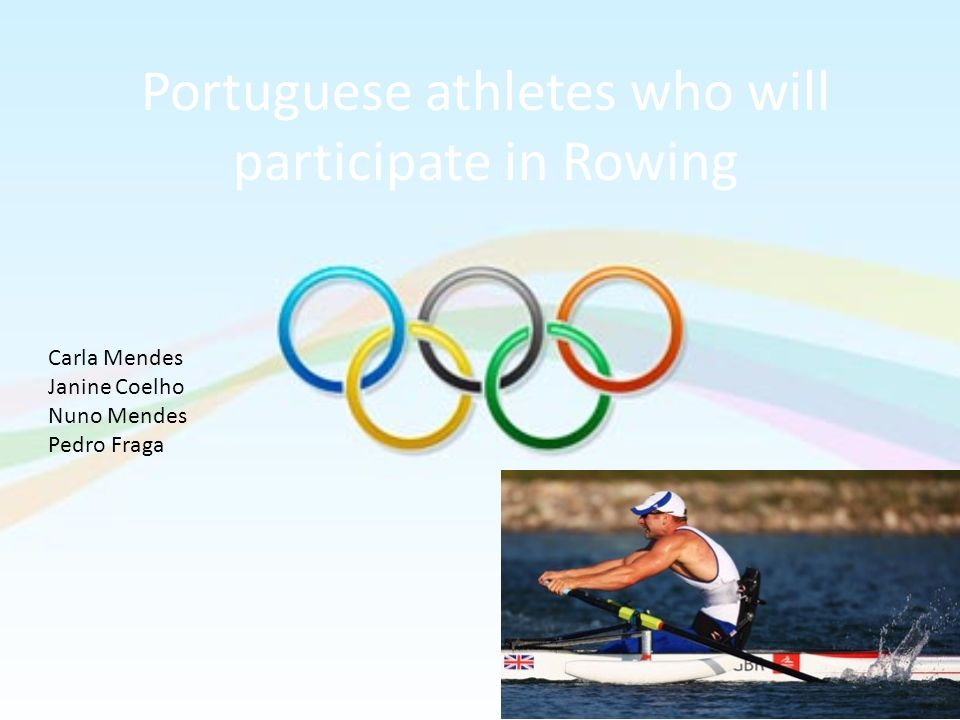 Portuguese athletes who will participate in Rowing
