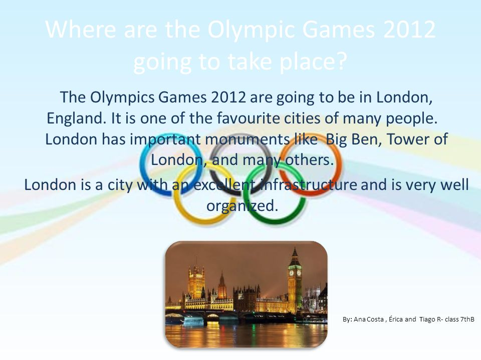 Where are the Olympic Games 2012 going to take place