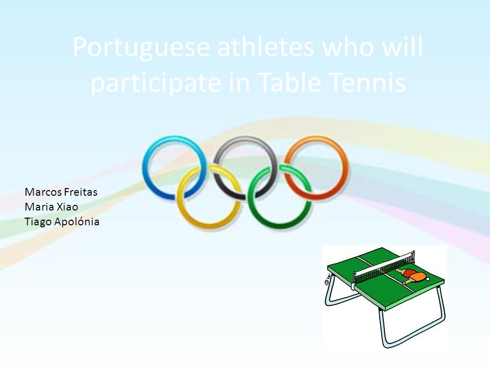 Portuguese athletes who will participate in Table Tennis