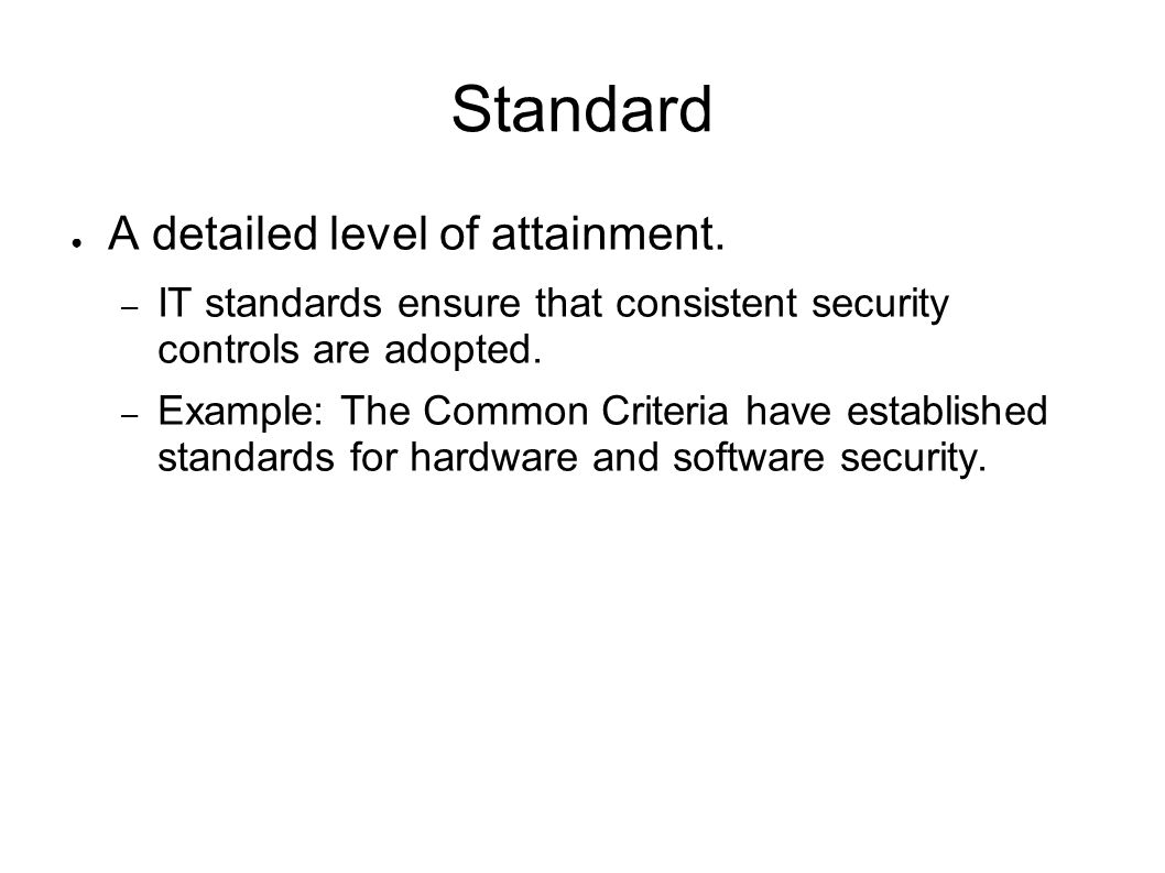 Standard A detailed level of attainment.