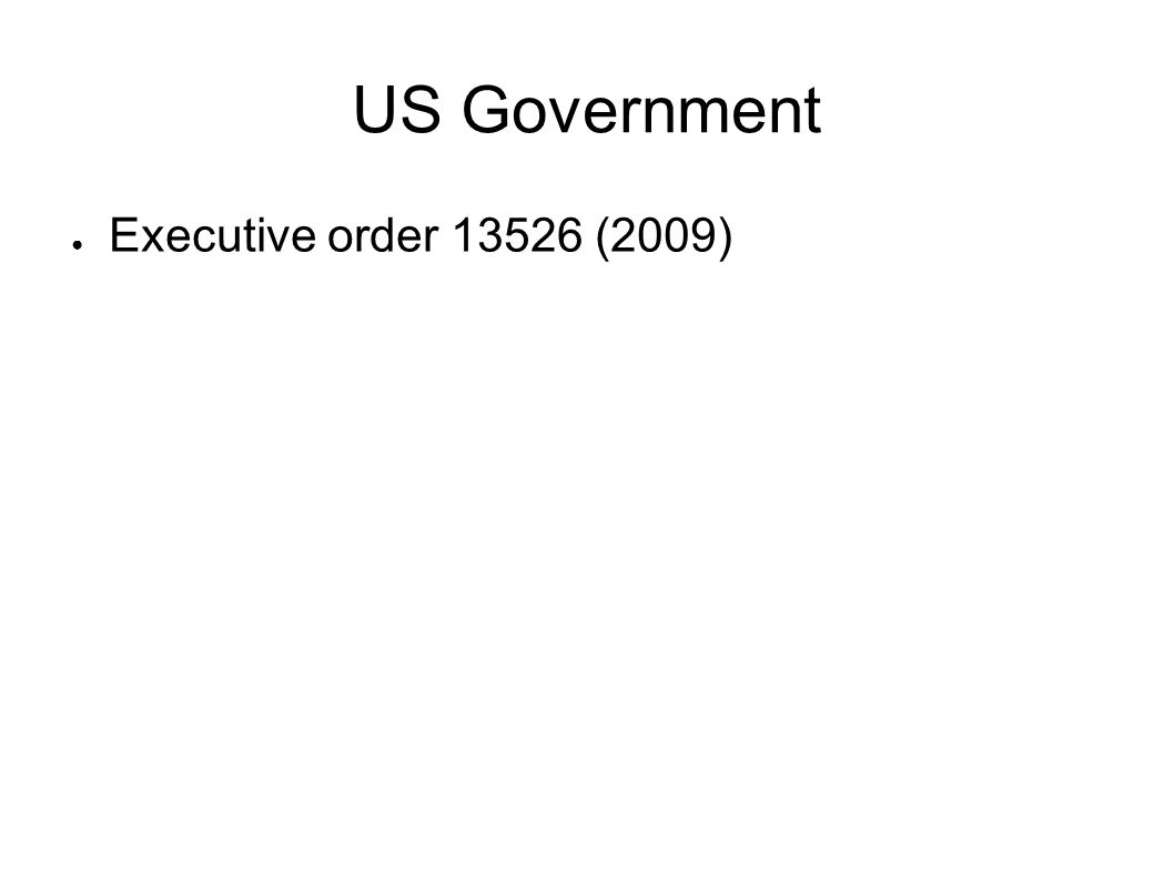 US Government Executive order 13526 (2009)
