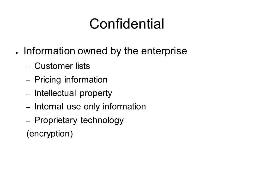 Confidential Information owned by the enterprise Customer lists