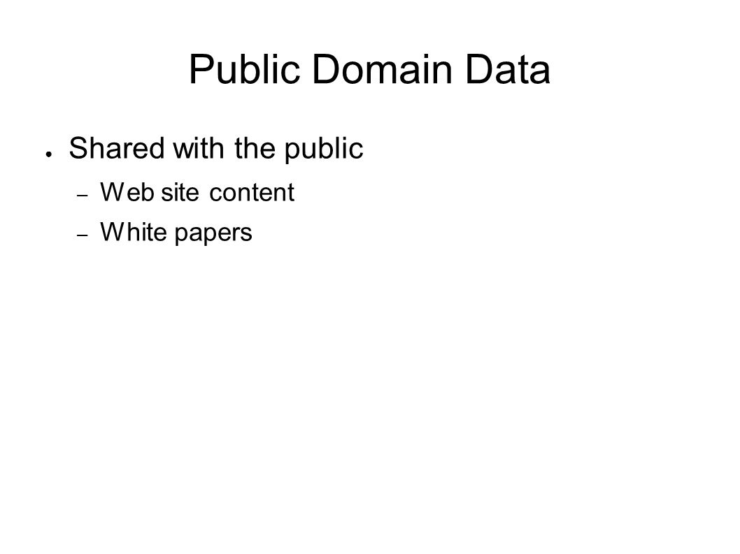 Public Domain Data Shared with the public Web site content