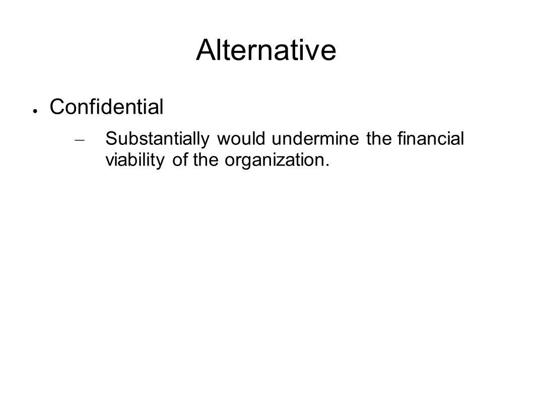 Alternative Confidential