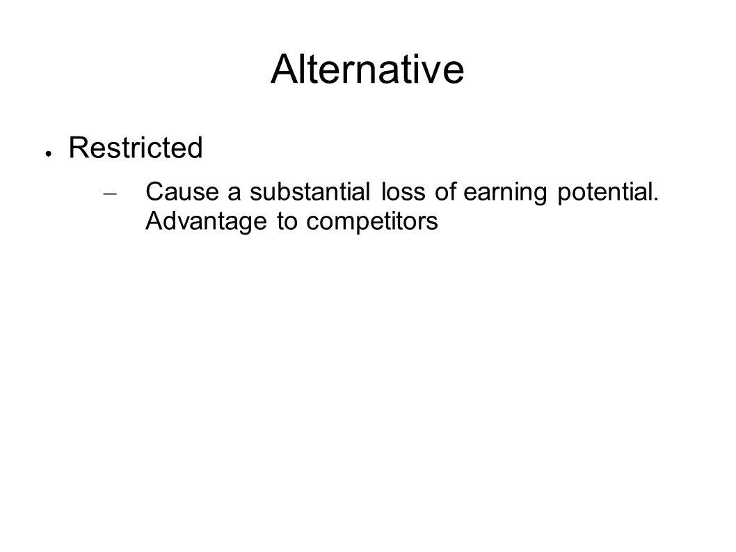 Alternative Restricted