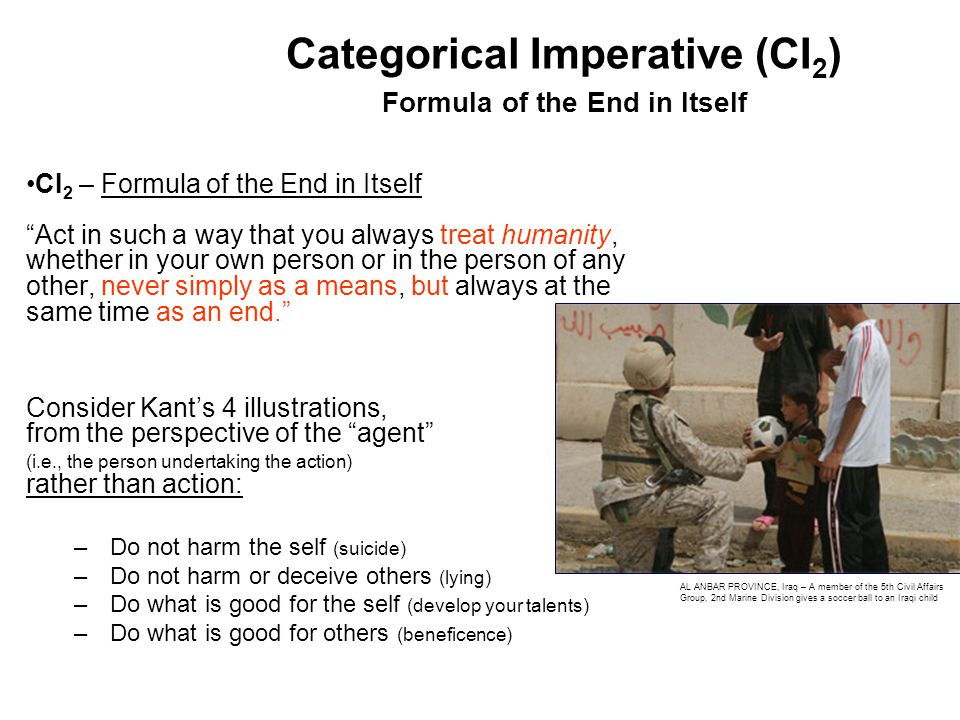 Categorical Imperative (CI2) Formula of the End in Itself