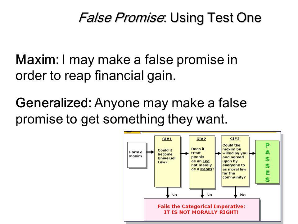 False Promise: Using Test One