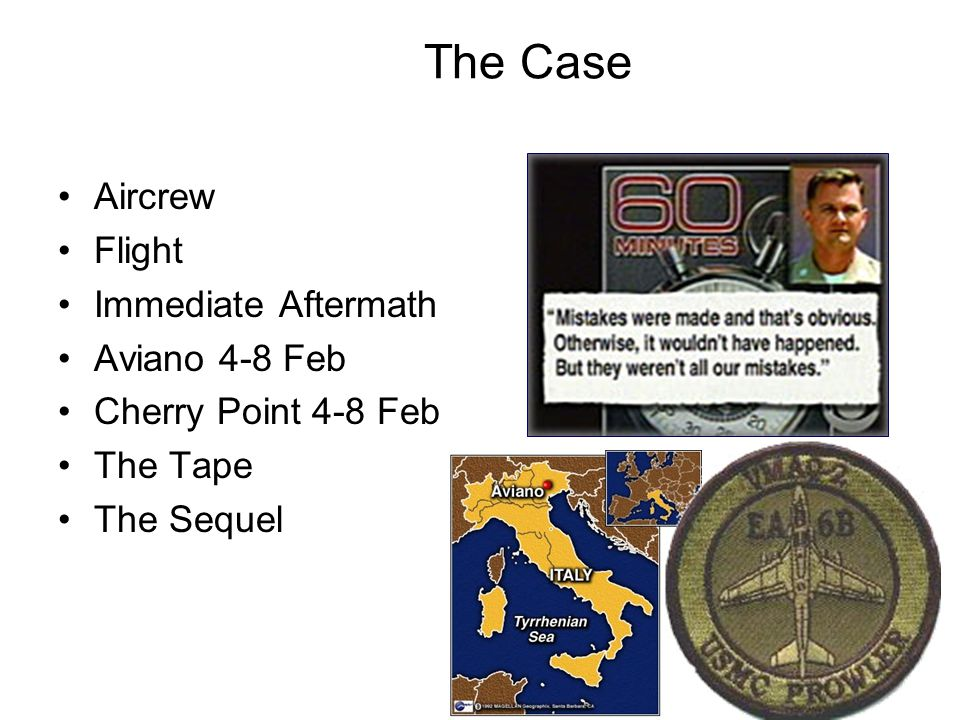 The Case Aircrew Flight Immediate Aftermath Aviano 4-8 Feb