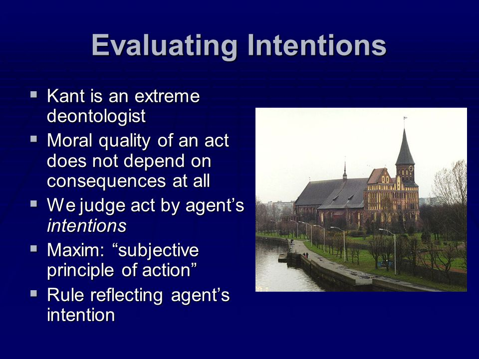 Evaluating Intentions