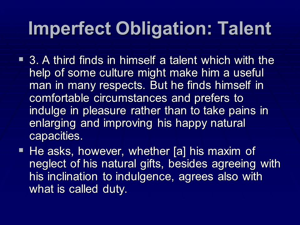 Imperfect Obligation: Talent