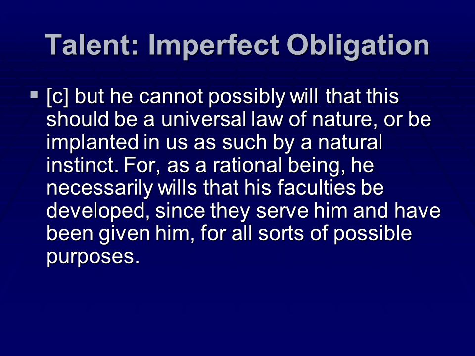 Talent: Imperfect Obligation