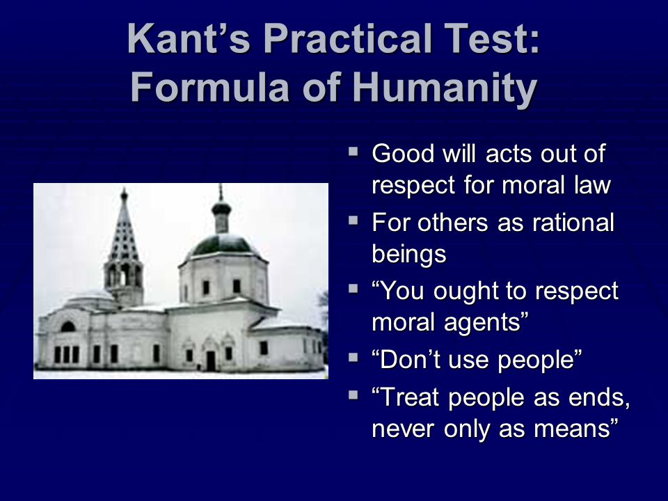 Kant's Practical Test: Formula of Humanity
