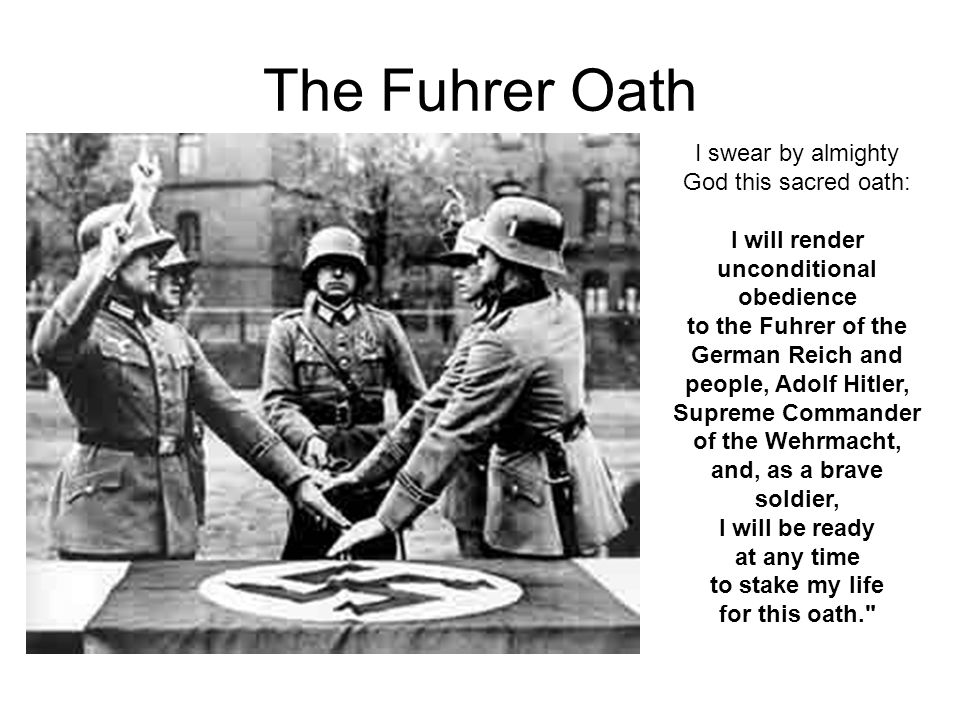 The Fuhrer Oath I swear by almighty God this sacred oath: