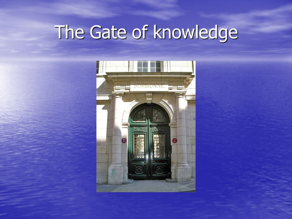The Gate of knowledge
