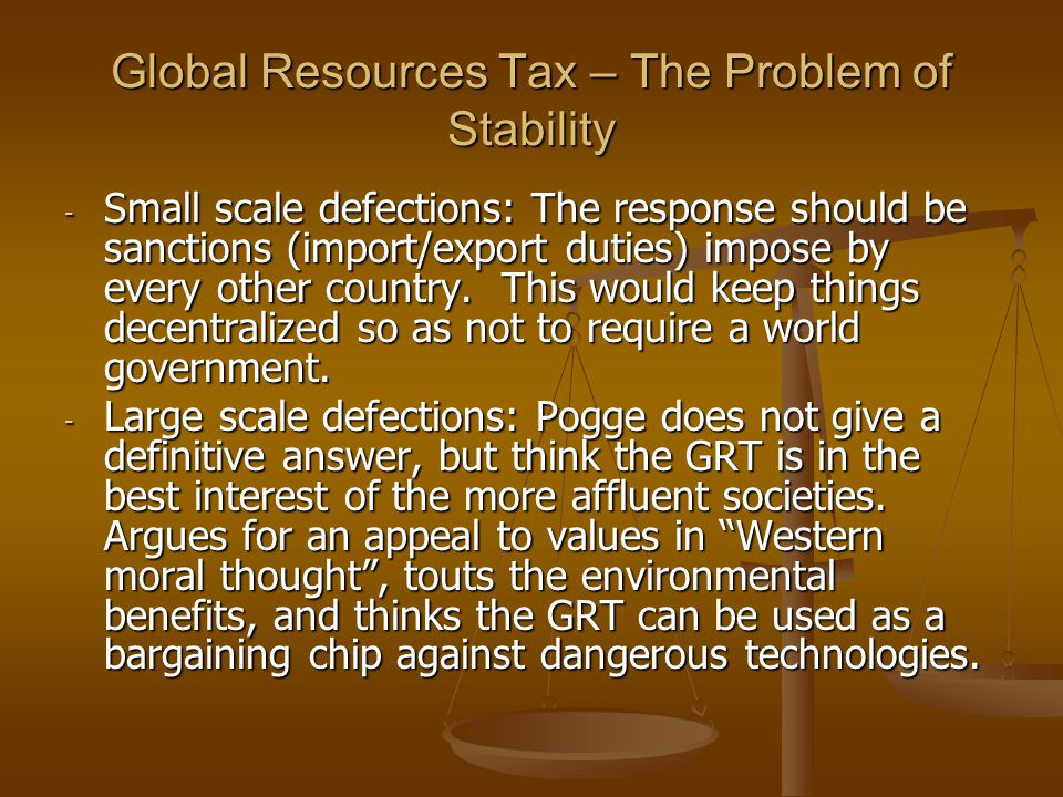 Global Resources Tax – The Problem of Stability