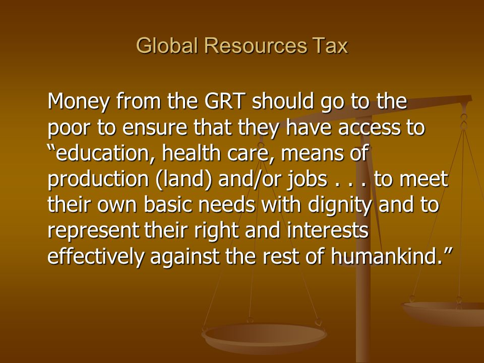 Global Resources Tax
