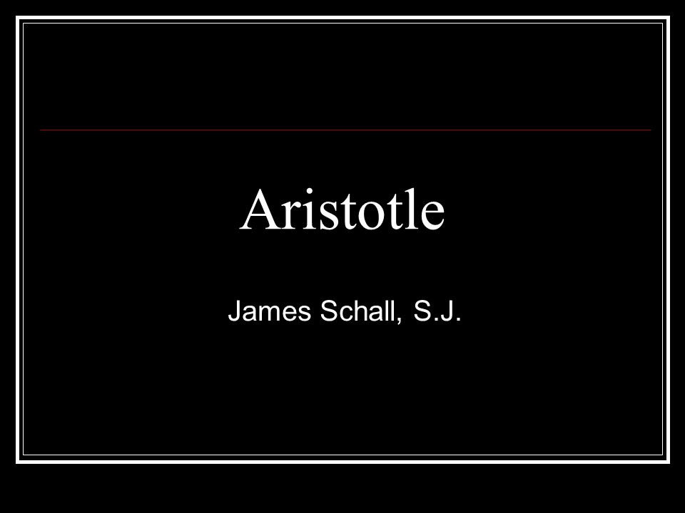 Aristotle James Schall, S.J.
