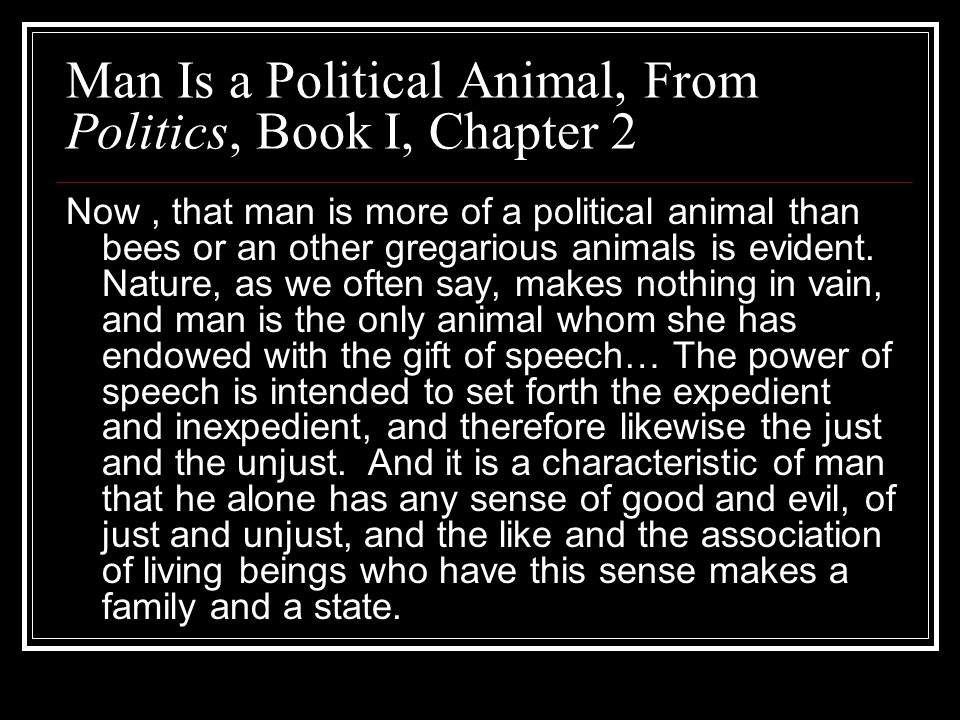 Man Is a Political Animal, From Politics, Book I, Chapter 2