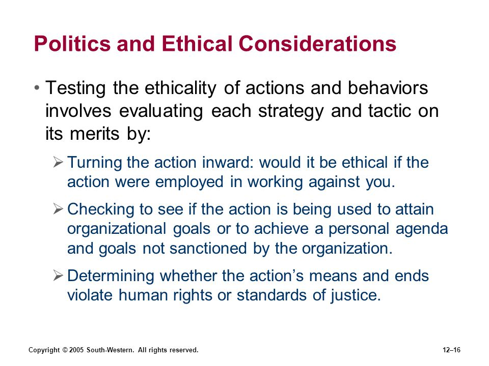 Politics and Ethical Considerations
