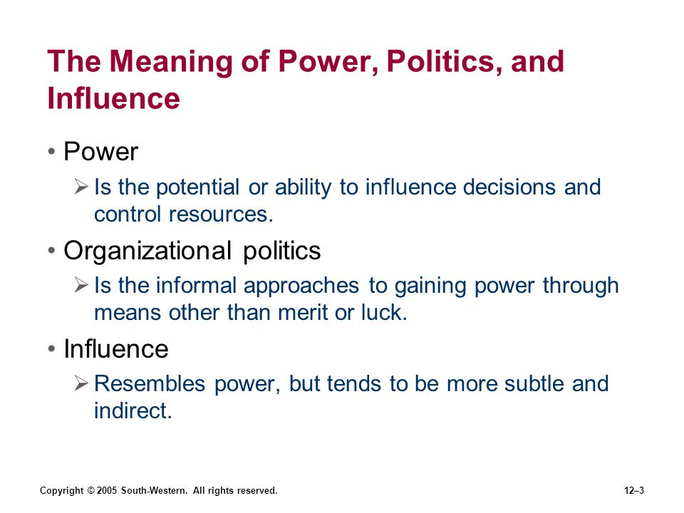 The Meaning of Power, Politics, and Influence