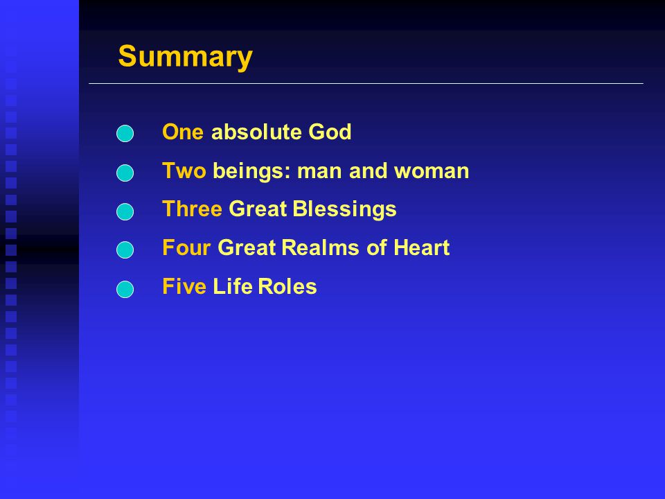 Summary One absolute God Two beings: man and woman