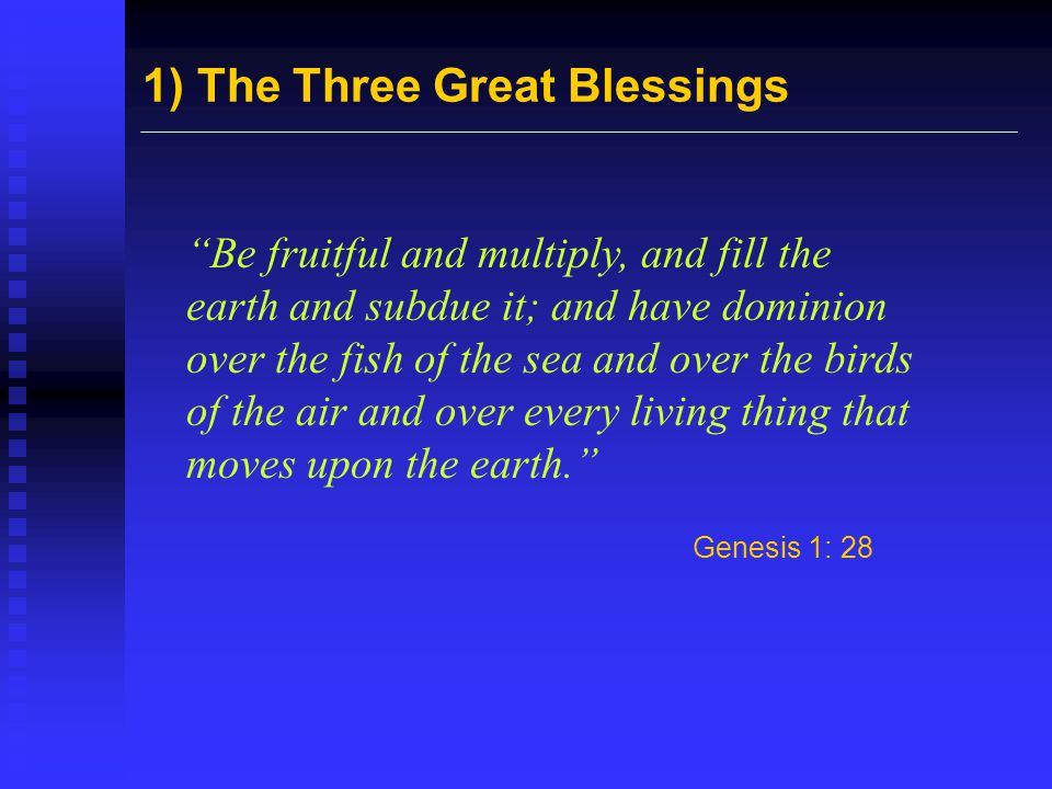 1) The Three Great Blessings
