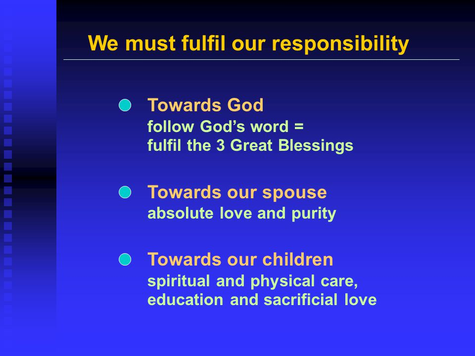 We must fulfil our responsibility