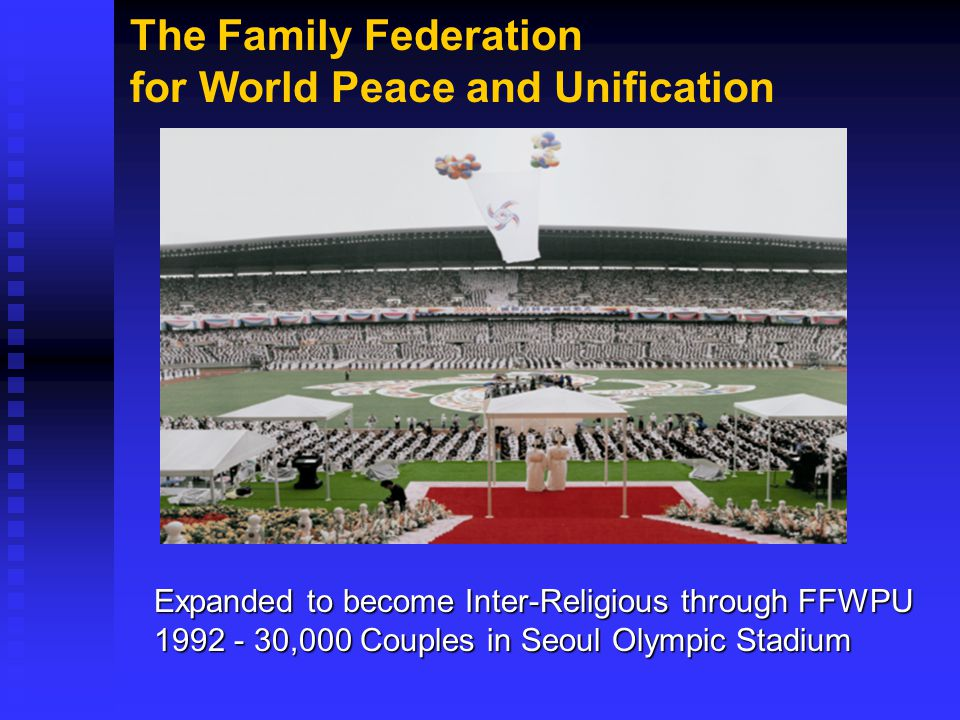 The Family Federation for World Peace and Unification
