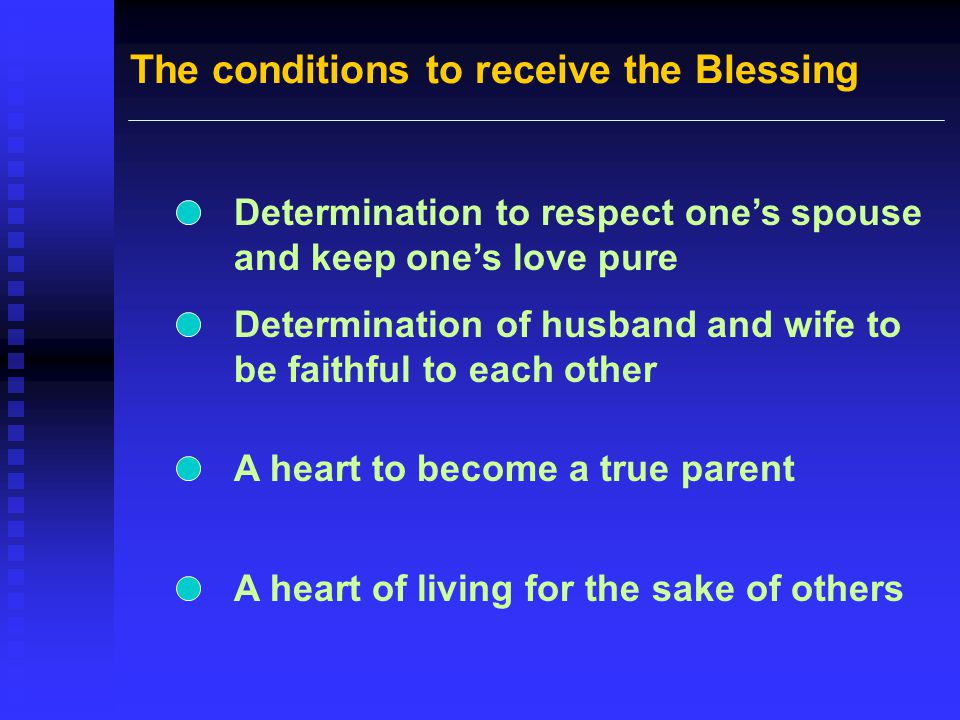The conditions to receive the Blessing