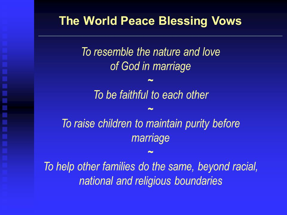 The World Peace Blessing Vows
