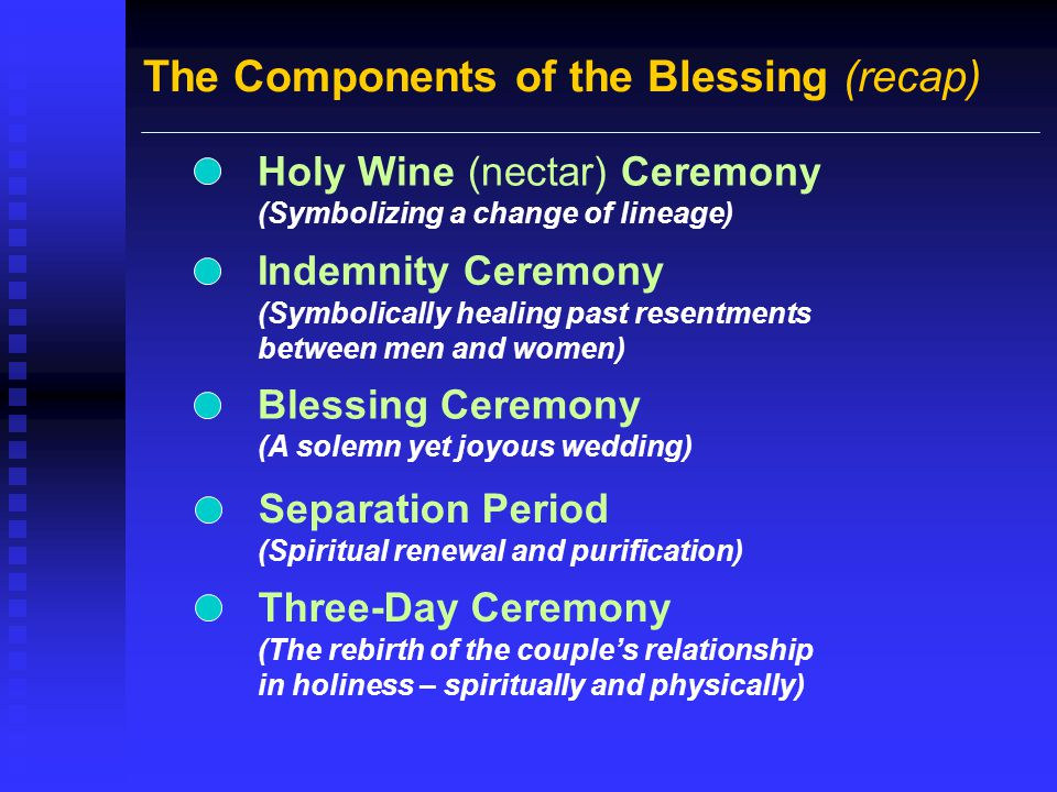 The Components of the Blessing (recap)
