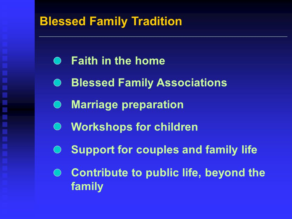 Blessed Family Tradition