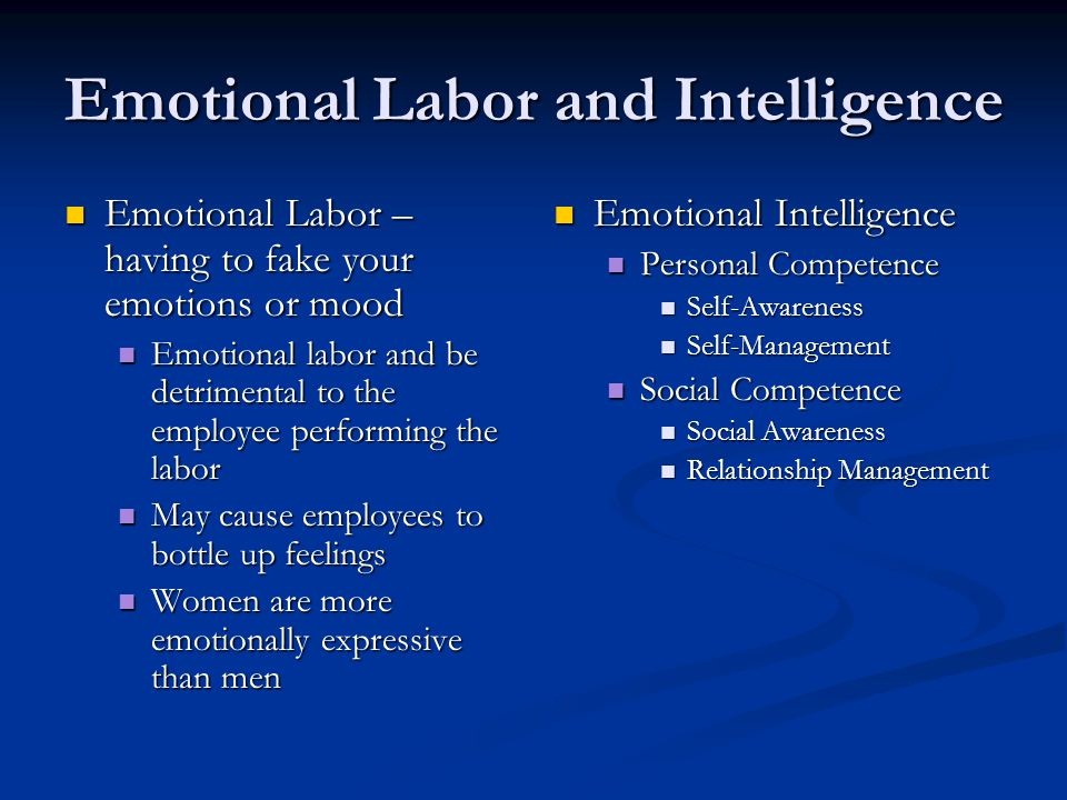 Emotional Labor and Intelligence